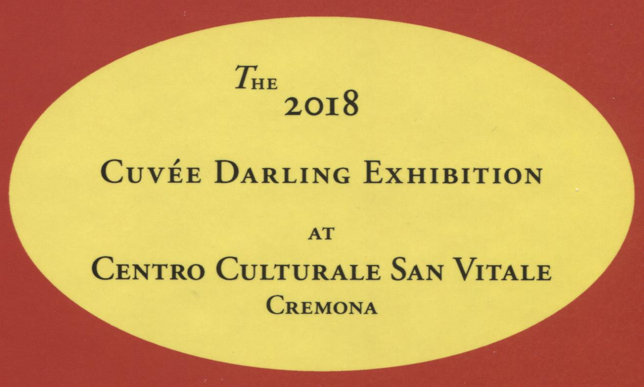 Darling: Cuvee Exhibition Cremona 2018, hard
