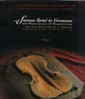 Cremona Violins from the Renaissance to the Romantic Era