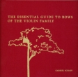 G. Schaff: The essential guide to bows