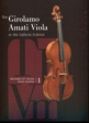 N.N.: The Girolamo Amati Viola -In the Galleria Estense
